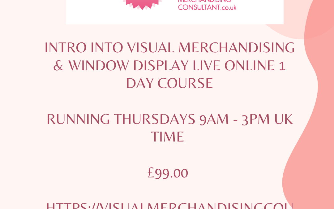 New Online Visual Merchandising & Window Dressing Course Launch